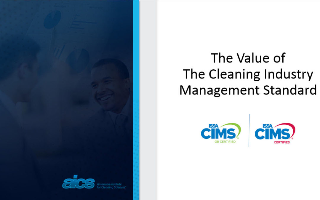 The Value of the Cleaning Industry Industry Management Standard (CIMS/CIMS-GB)